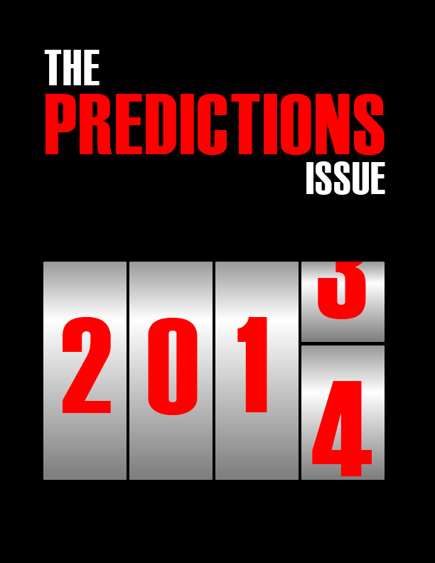 The Predictions Issue: 2014 - 12.9.13