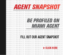 Be Profiled in Miami Agent! Take Our Agent Snapshot