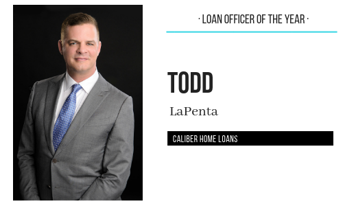 2018 Agents Choice Awards Loan Officer Of The Year Todd Lapenta Caliber Home Loans